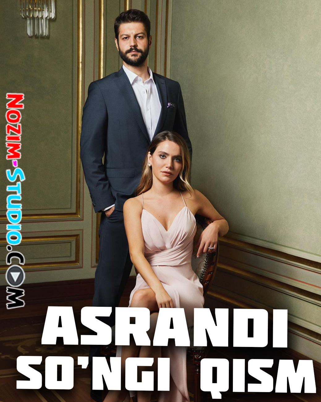 Asrandi Turk Serial - So'ngi Qism