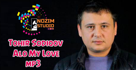 TOHIR SODIQOV MY LOVE MP3 СКАЧАТЬ БЕСПЛАТНО