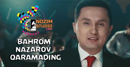 BAHROM NAZAROV QARAMADING MP3 СКАЧАТЬ БЕСПЛАТНО