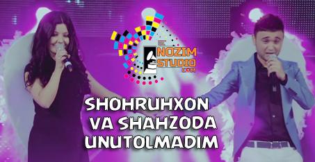 SHAHZODA SHOHRUHXON UNUTOLMADIM MP3 СКАЧАТЬ БЕСПЛАТНО